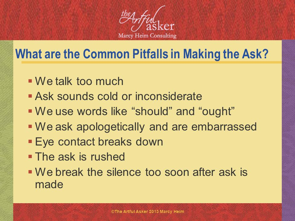 What are the Common Pitfalls in Making the Ask