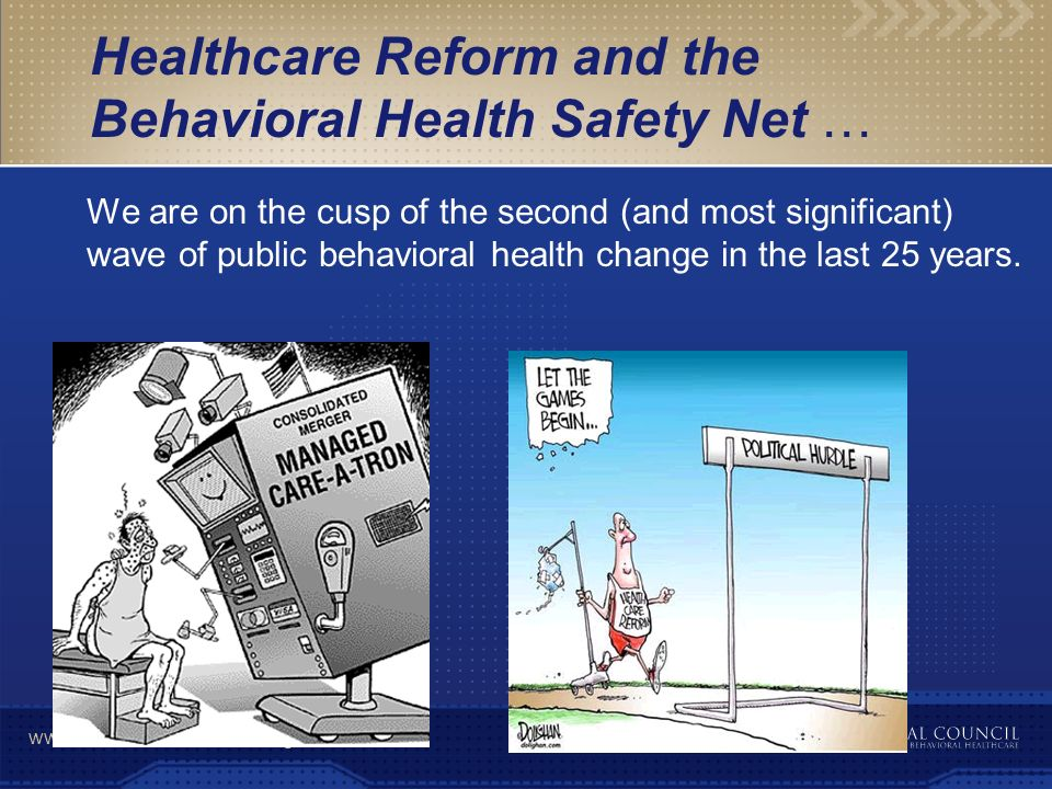 Healthcare Reform and the Behavioral Health Safety Net …