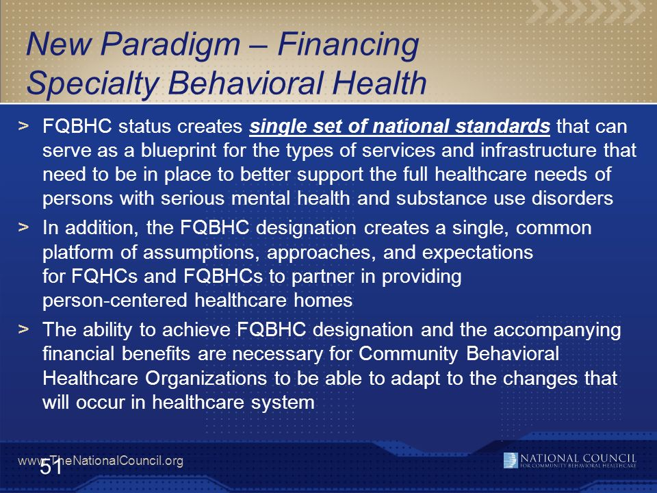 New Paradigm – Financing Specialty Behavioral Health