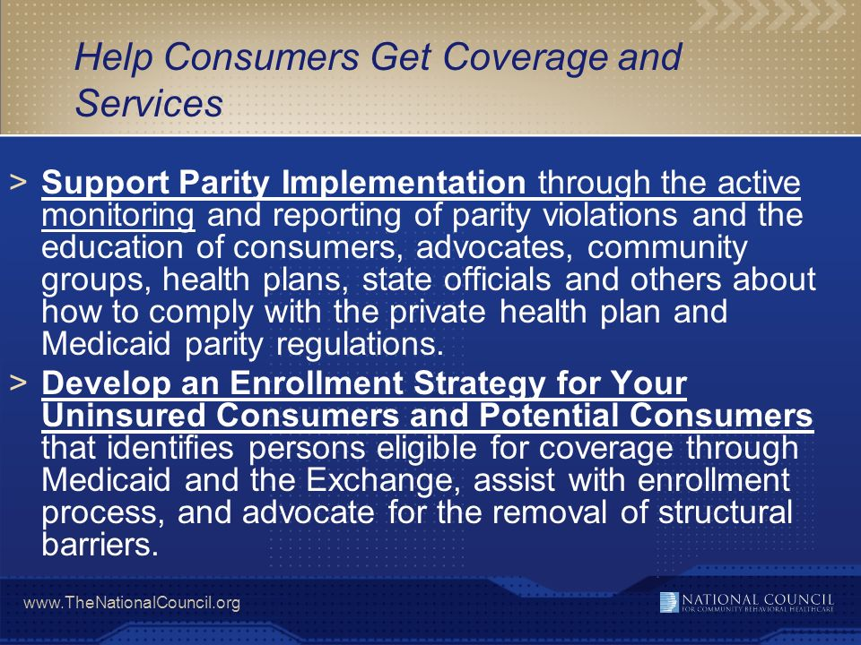 Help Consumers Get Coverage and Services