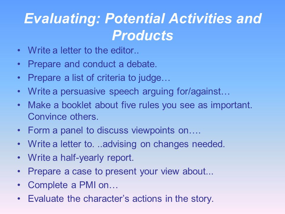 Evaluating: Potential Activities and Products