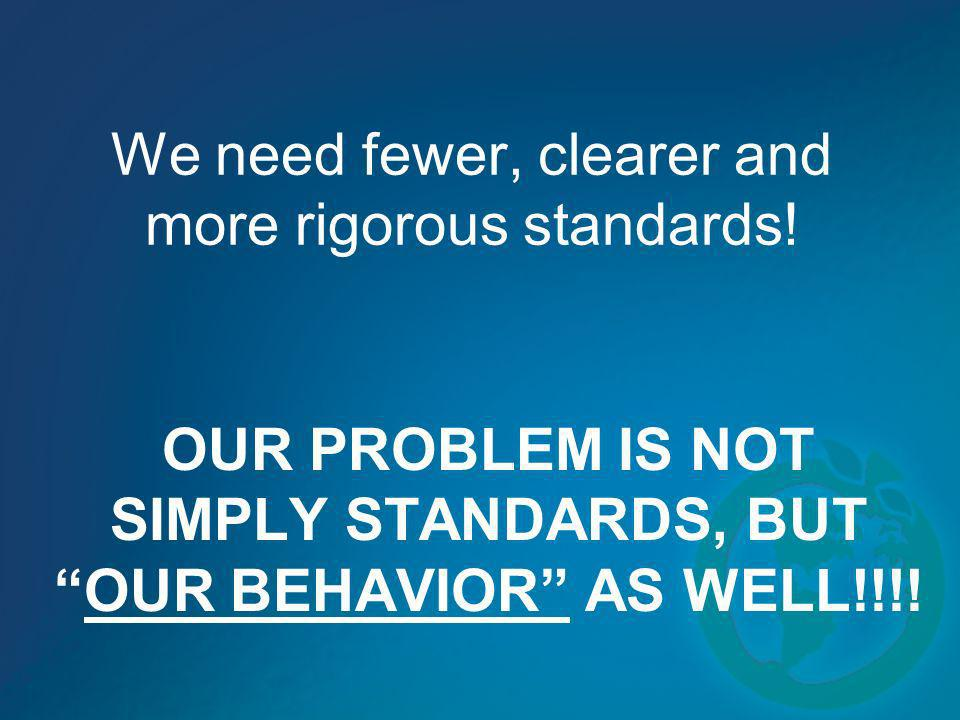 We need fewer, clearer and more rigorous standards!