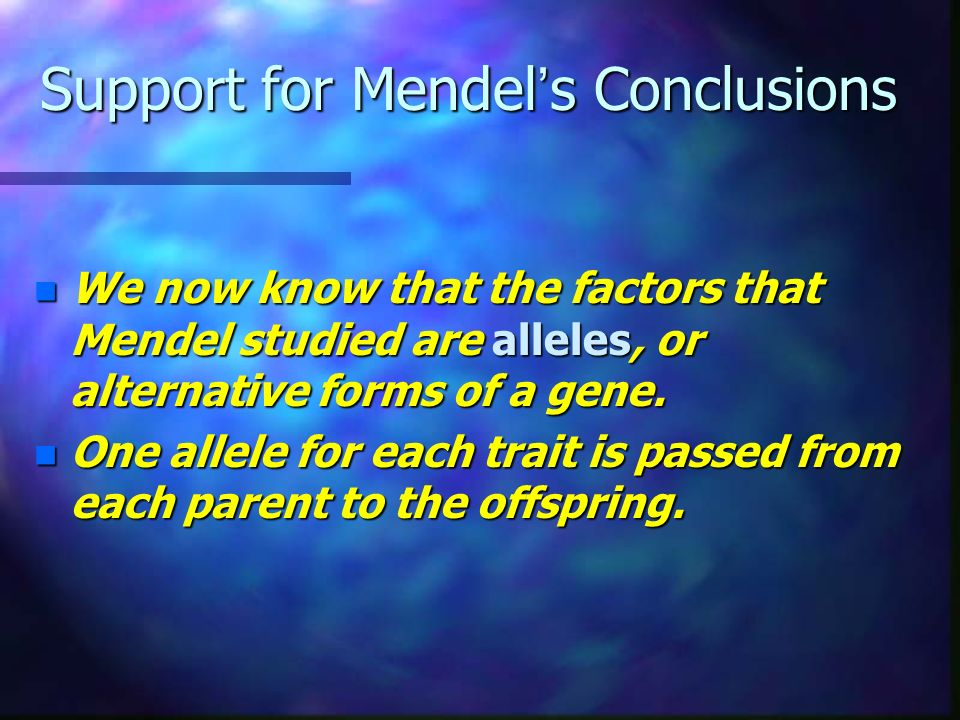 Support for Mendel's Conclusions