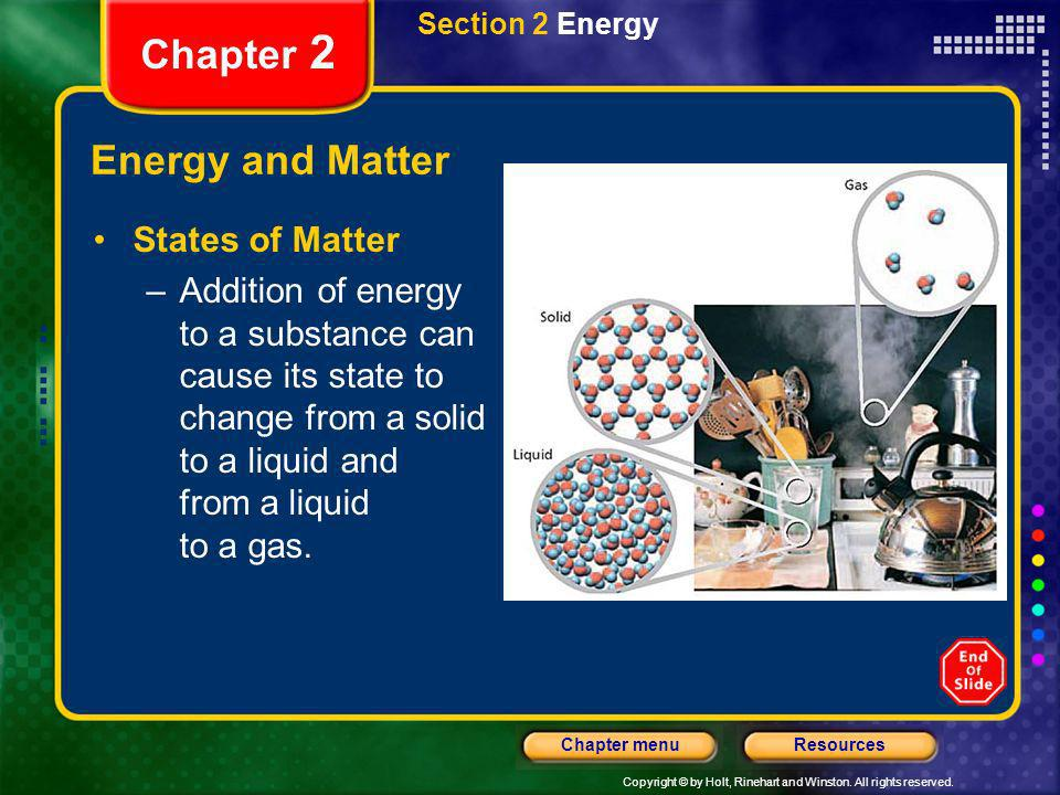 Chapter 2 Energy and Matter States of Matter
