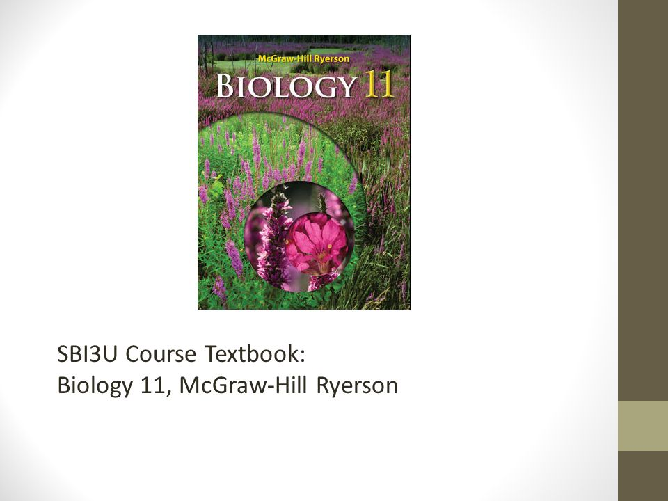 SBI3U Course Textbook: Biology 11, McGraw-Hill Ryerson