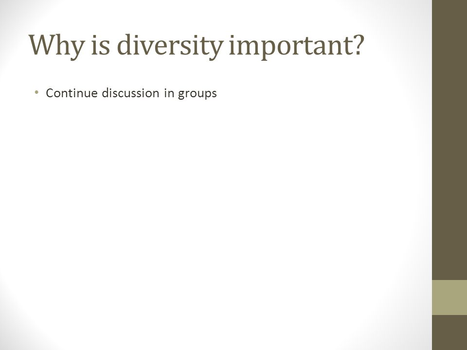 Why is diversity important