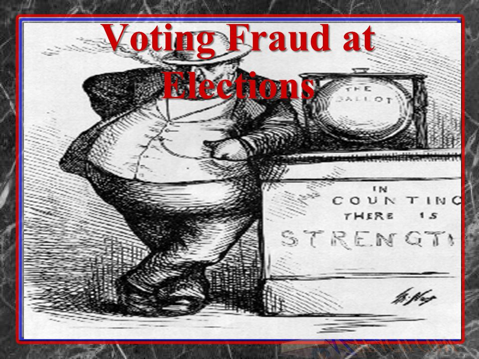 Voting Fraud at Elections