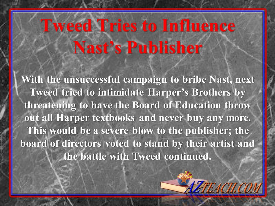 Tweed Tries to Influence Nast's Publisher