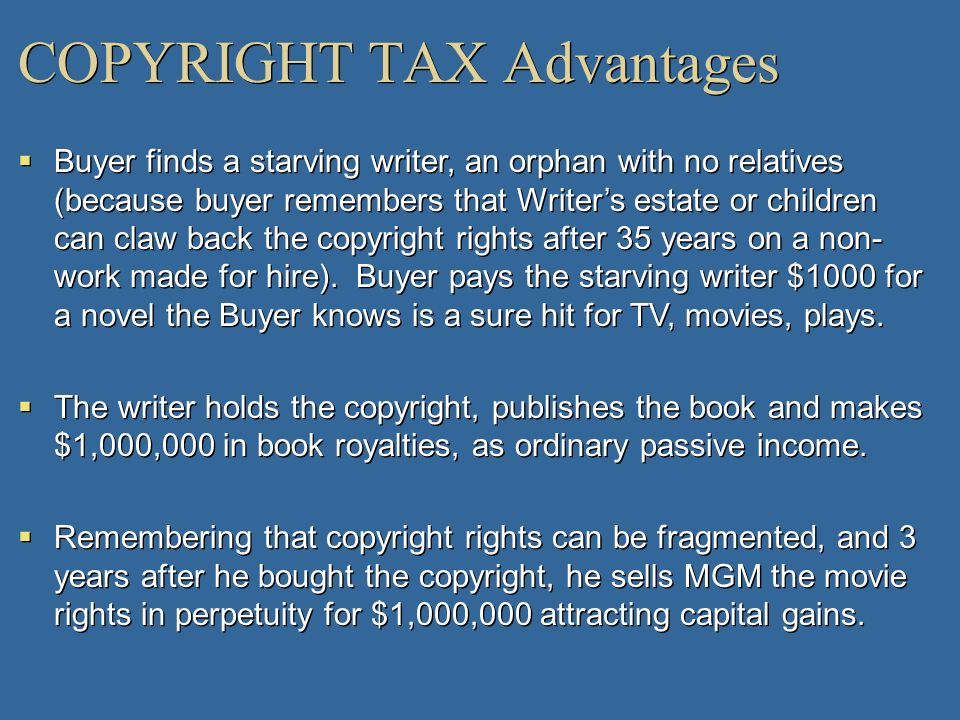 COPYRIGHT TAX Advantages