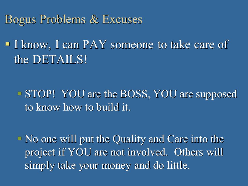 Bogus Problems & Excuses