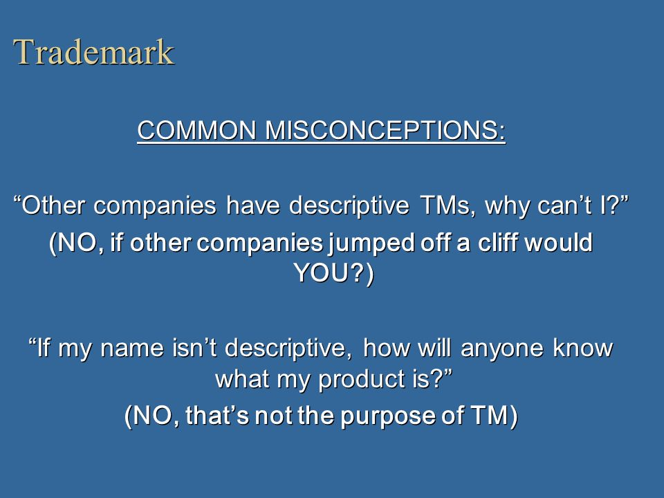 Trademark COMMON MISCONCEPTIONS: