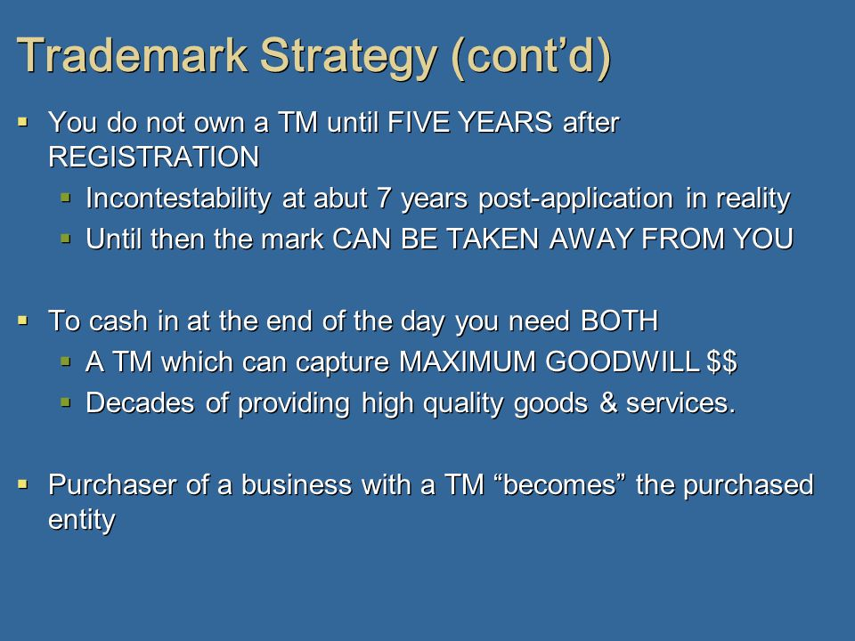 Trademark Strategy (cont'd)