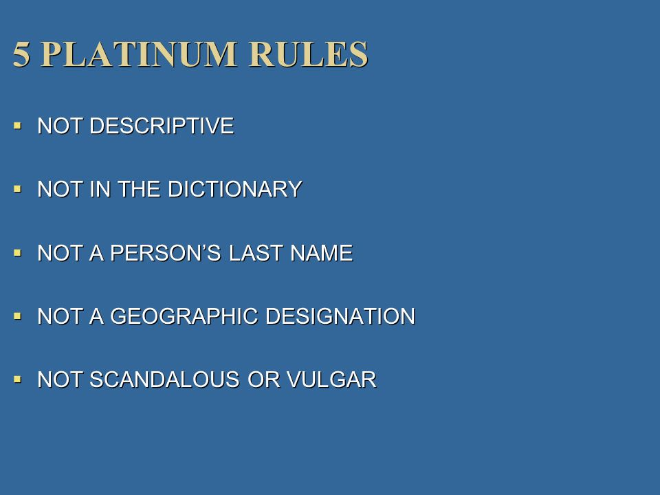 5 PLATINUM RULES NOT DESCRIPTIVE NOT IN THE DICTIONARY
