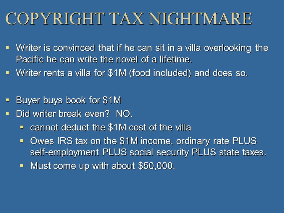 COPYRIGHT TAX NIGHTMARE