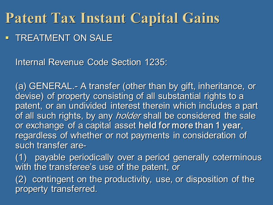 Patent Tax Instant Capital Gains