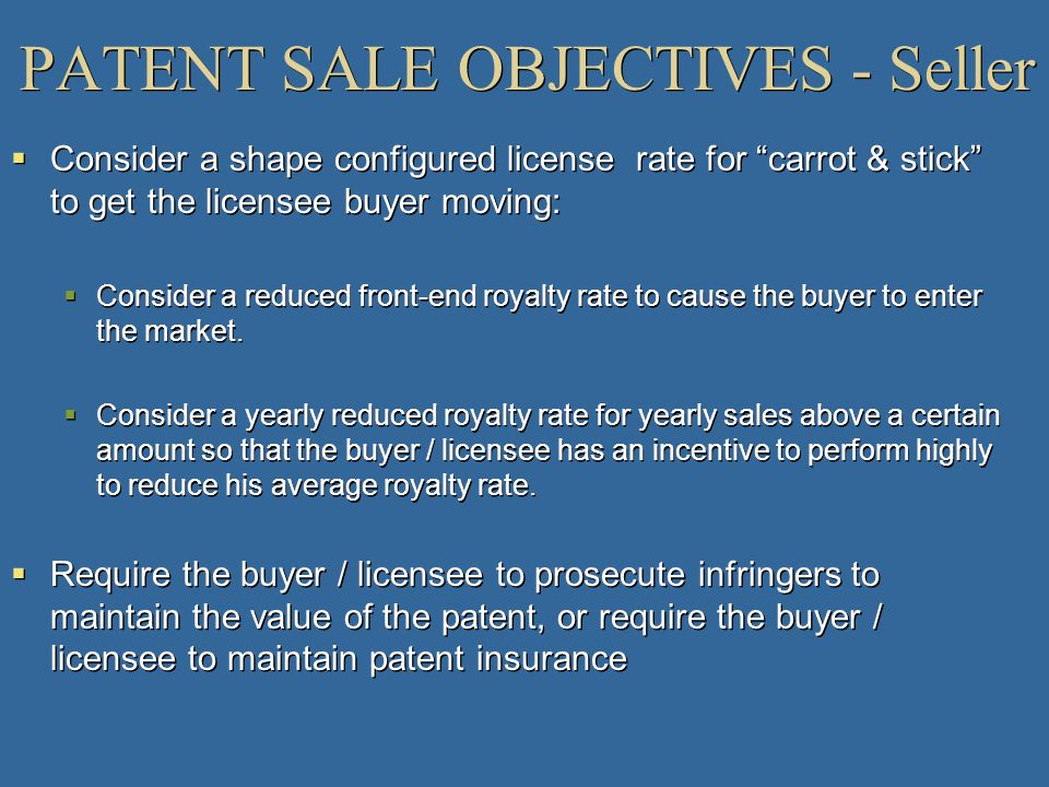 PATENT SALE OBJECTIVES - Seller