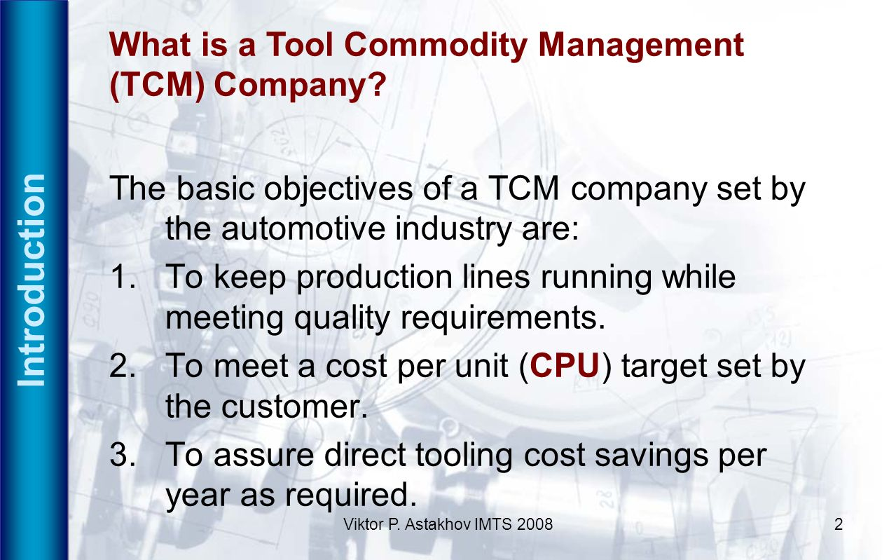 Introduction What is a Tool Commodity Management (TCM) Company