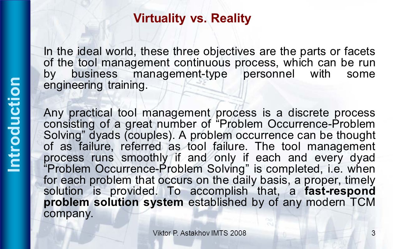 Introduction Virtuality vs. Reality