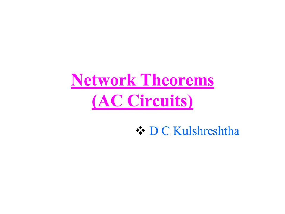 Network Theorems (AC Circuits)