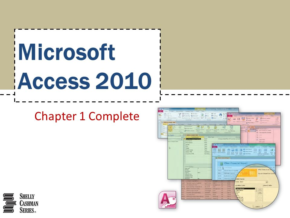 Microsoft Access 2010 Chapter 1 Complete