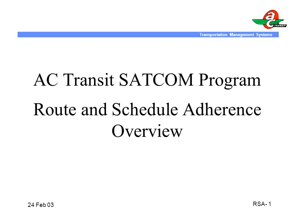 AC Transit SATCOM Program Route and Schedule Adherence Overview