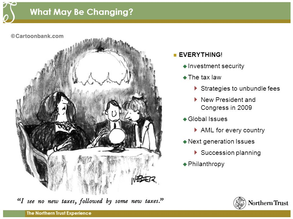 What May Be Changing EVERYTHING! Investment security The tax law