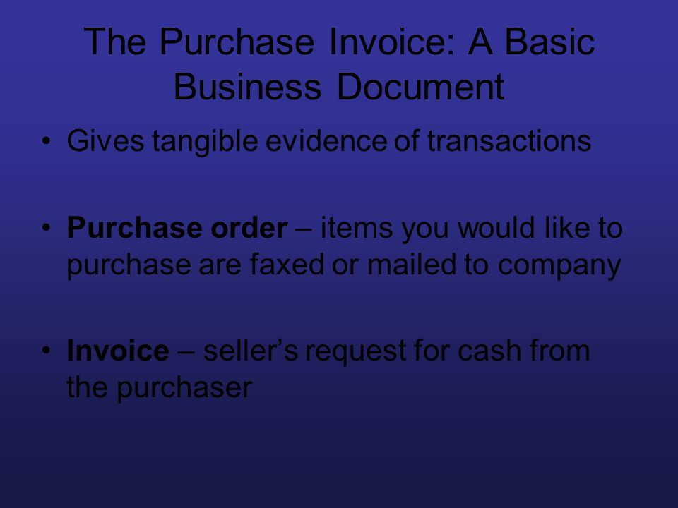 The Purchase Invoice: A Basic Business Document