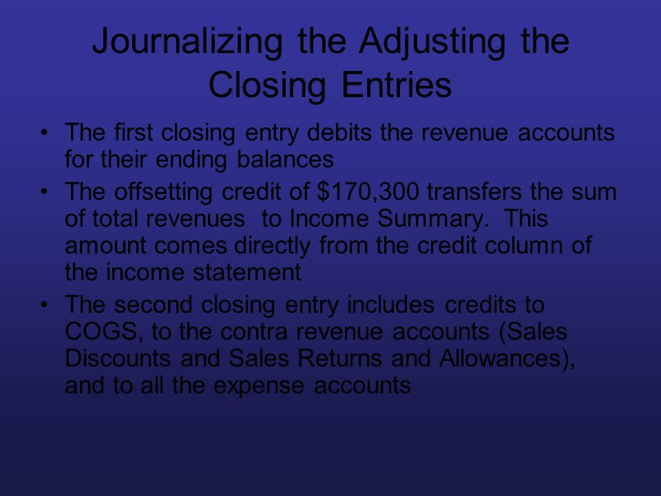 Journalizing the Adjusting the Closing Entries