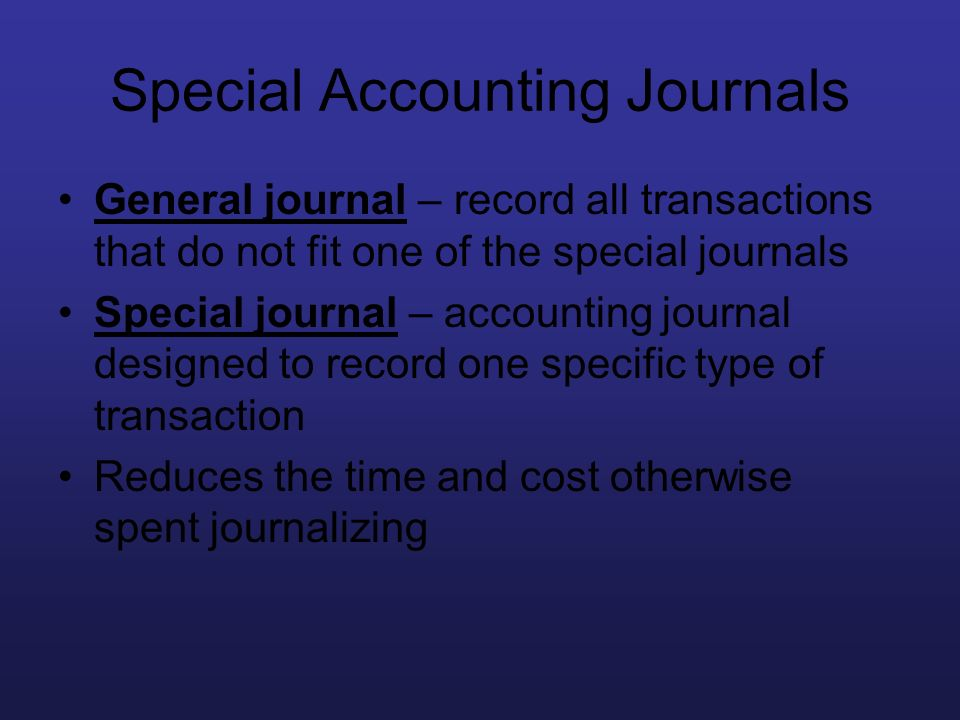 Special Accounting Journals