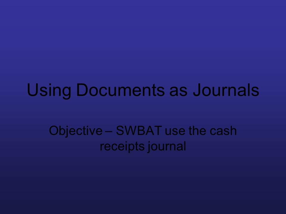 Using Documents as Journals