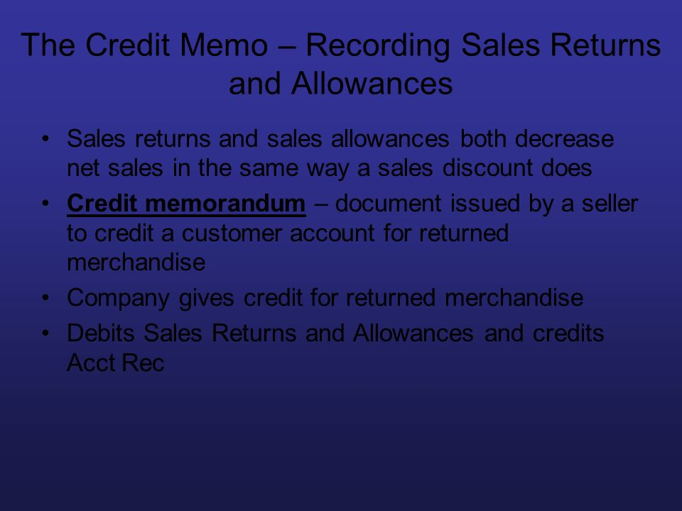 The Credit Memo – Recording Sales Returns and Allowances