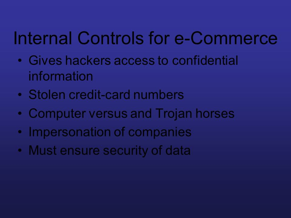 Internal Controls for e-Commerce
