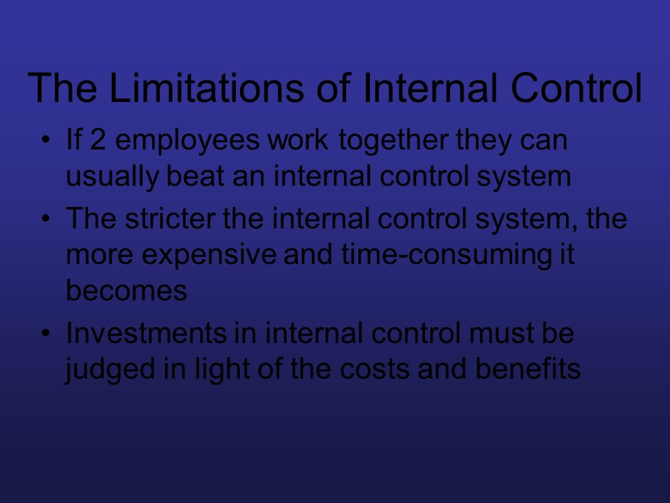 The Limitations of Internal Control