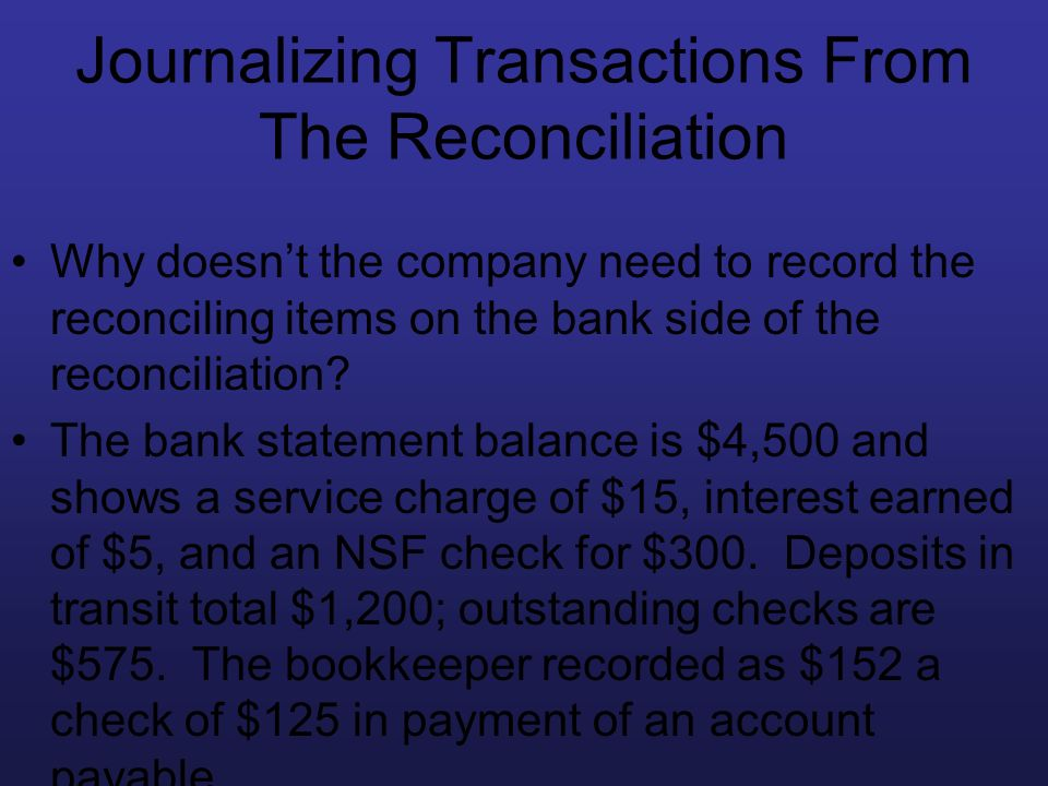 Journalizing Transactions From The Reconciliation