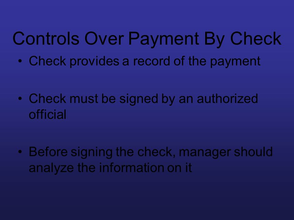 Controls Over Payment By Check