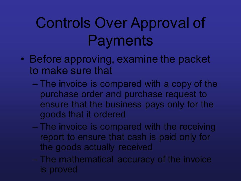 Controls Over Approval of Payments