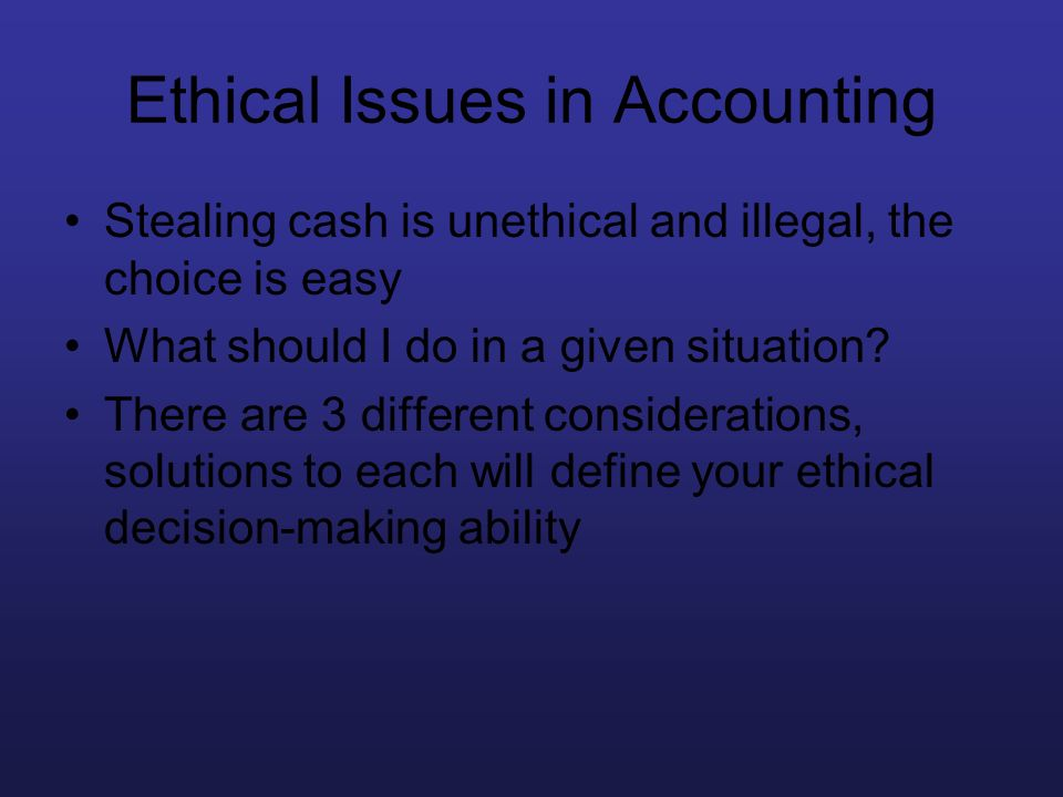 Ethical Issues in Accounting