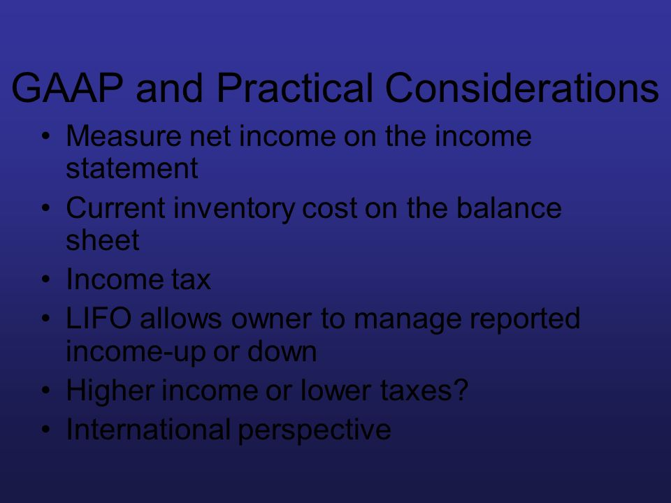 GAAP and Practical Considerations