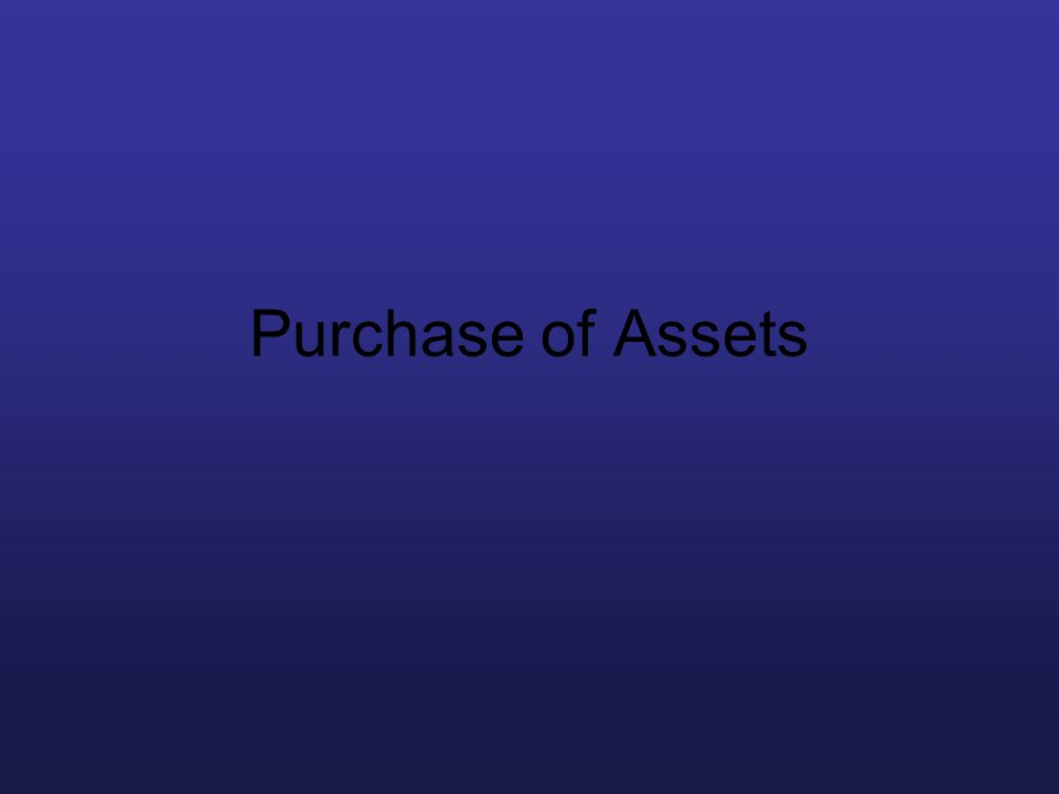 Purchase of Assets