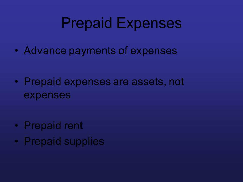 Prepaid Expenses Advance payments of expenses