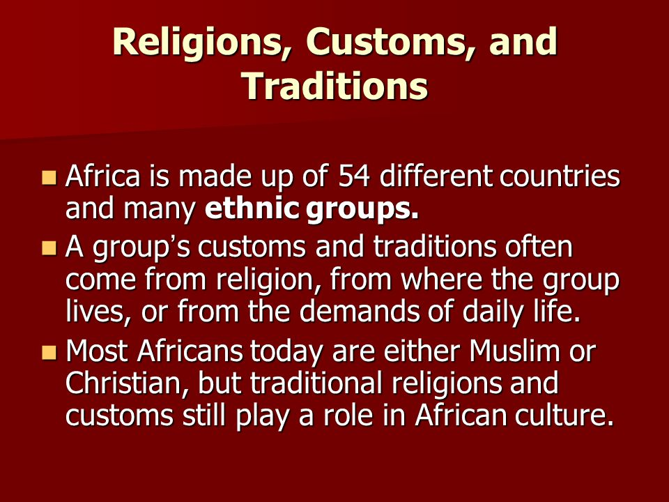 Religions, Customs, and Traditions