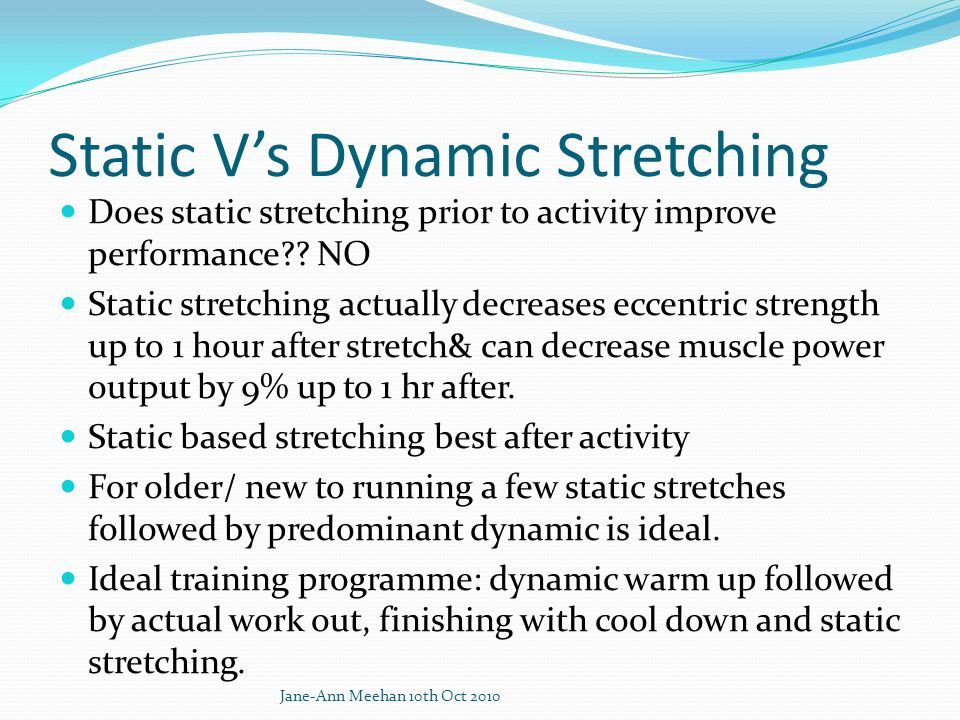 Static V's Dynamic Stretching