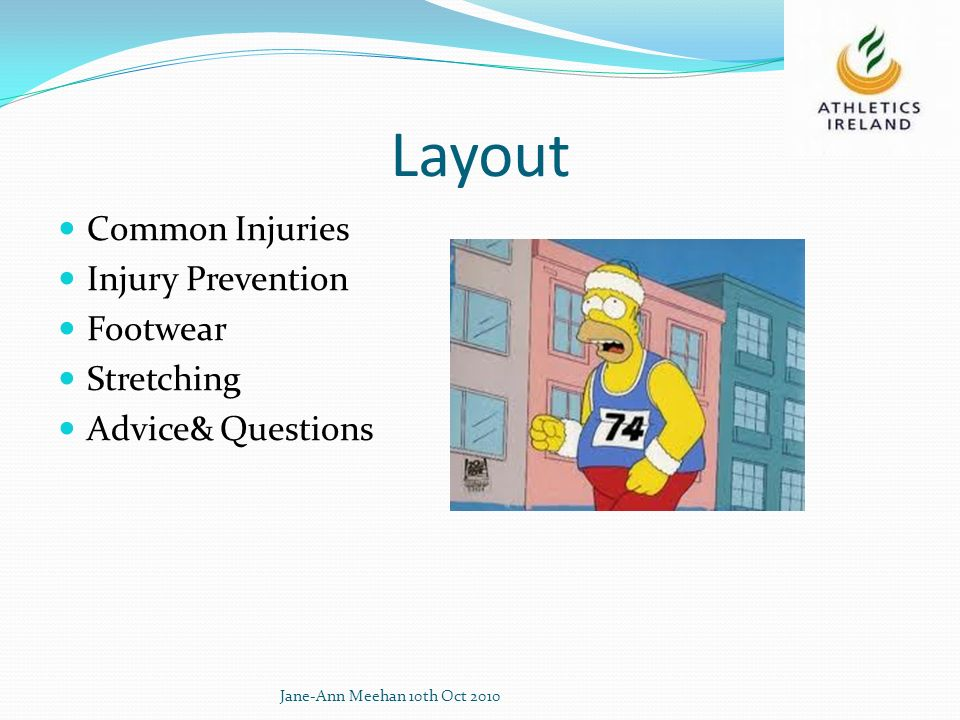 Layout Common Injuries Injury Prevention Footwear Stretching