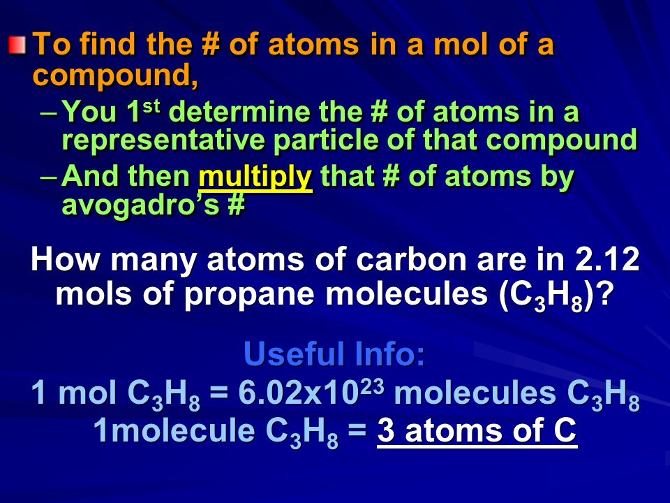 How many atoms of carbon are in 2.12 mols of propane molecules (C3H8)