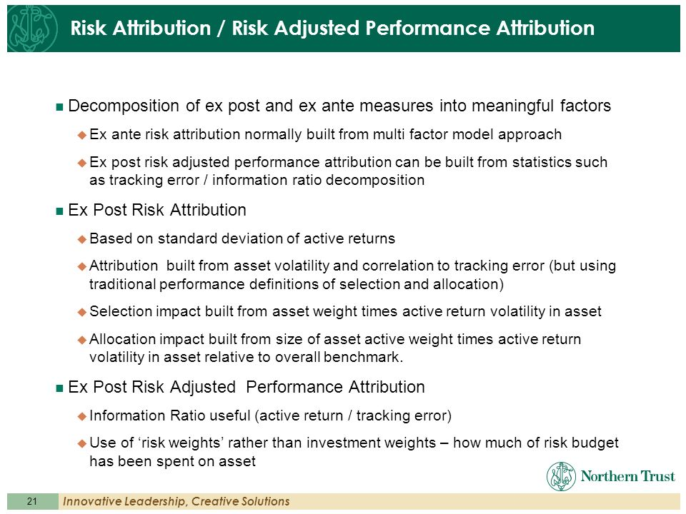 Risk Attribution / Risk Adjusted Performance Attribution