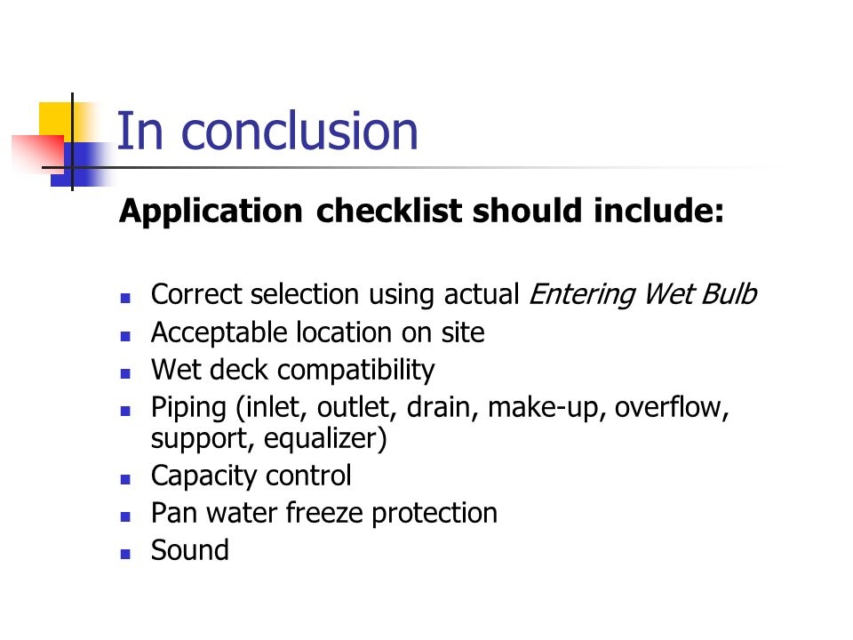 In conclusion Application checklist should include: