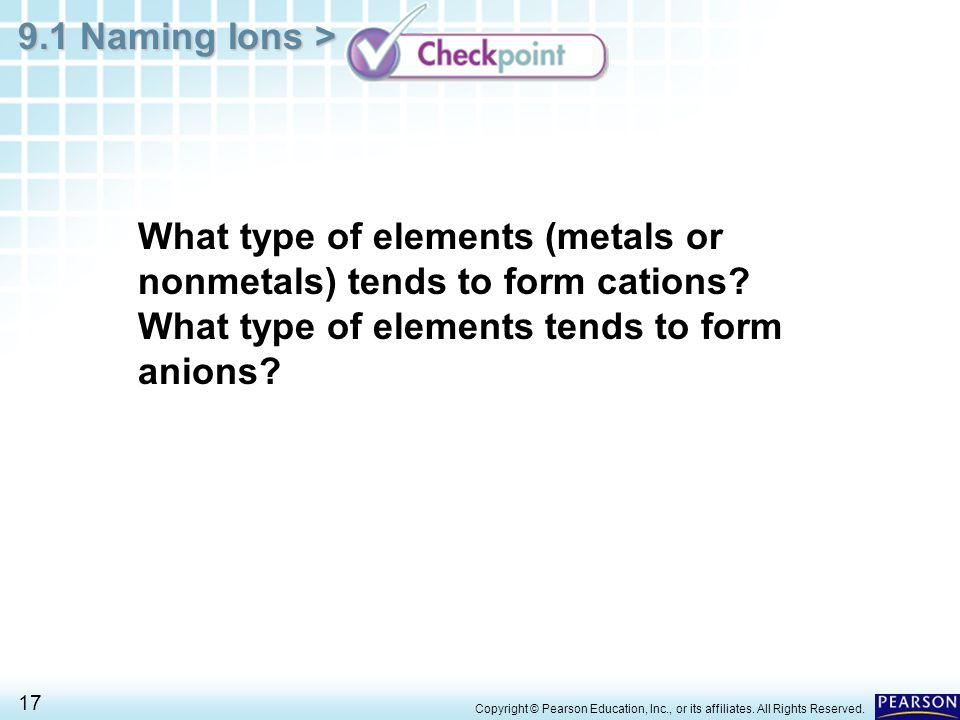 What type of elements (metals or nonmetals) tends to form cations