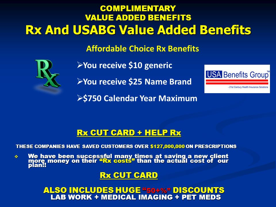 COMPLIMENTARY VALUE ADDED BENEFITS