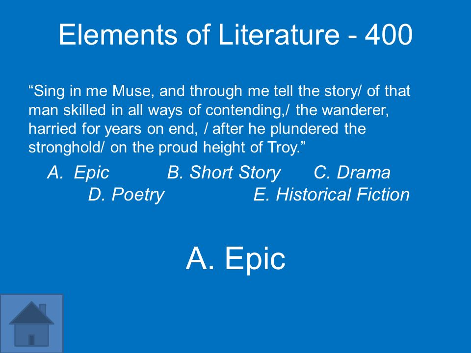 A. Epic Elements of Literature - 400