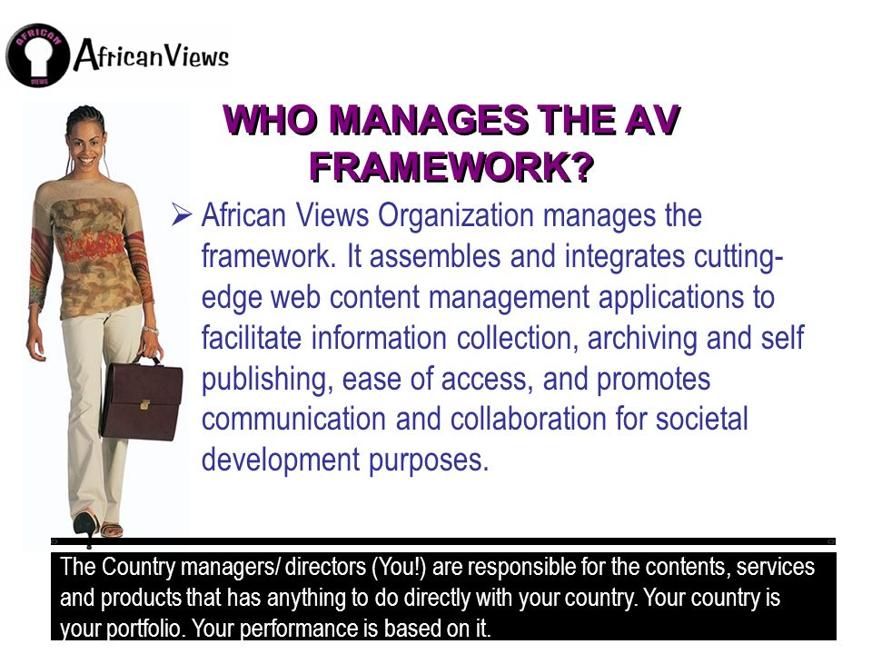 WHO MANAGES THE AV FRAMEWORK